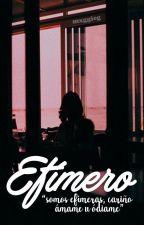 Efímero #EditorialBrisa by mxggieg