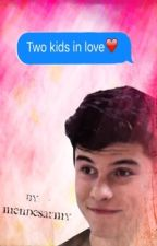 Two kids in love ❤️|| (S.M) (finished) by -mendesarmy