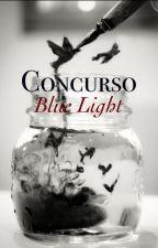 Concurso Blue Light [Abierto] by SoloUnVerso