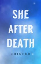 She After Death by Erinerr