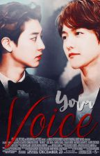 Your Voice | Chanbaek by ParkBacon