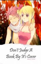 Don't Judge A Book By Its Cover (Nalu) by nalu_lovers