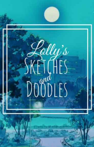 ⭐️Lolly's Sketches & Doodles⭐️