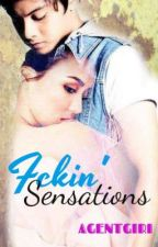 Fckin' Sensations (KathNiel SPG one-shot stories) by agentgiri