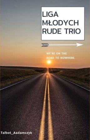 Liga Młodych: Rude Trio by Talbot_Aadamczyk