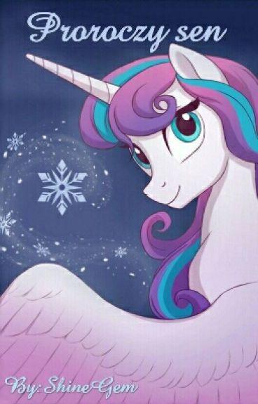 My Little Pony: Proroczy Sen [ZAWIESZONE]