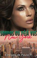 SONHOS OU DÉJÀ VUS : New York (CONCLUÍDA ) by EdwigesPinto