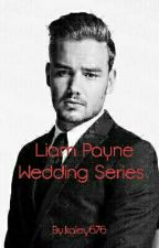 Liam Payne Wedding Series by kaley676