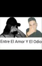 .Entre el Amor Y el Odio.  by Agly_09