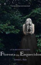Os Segredos das Legiões - Floresta dos Esquecidos by Elementist