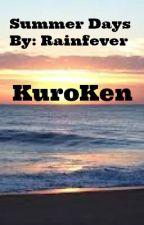 Summer Days -KuroKen- by Rainfever