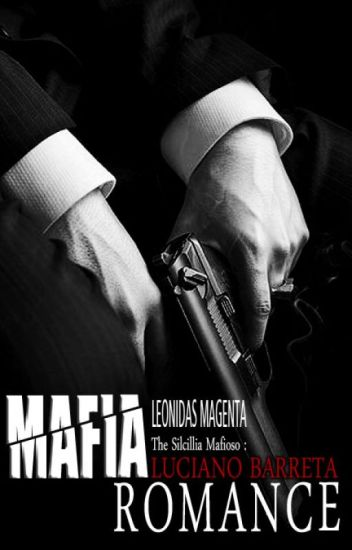 6. Mafia Romance [ON HOLD]