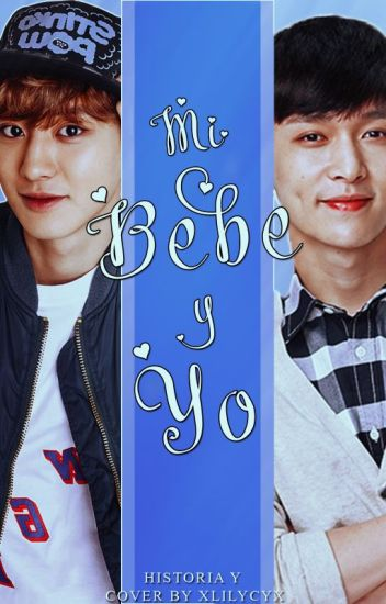 Mi Bebé Y Yo [ChanBaek/Sulay]