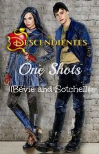 Descendientes - One Shots ||Bevie/Sotchell|| by SoyDizzyTremaine