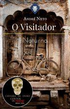 O Visitador Noturno by AndreNeto13