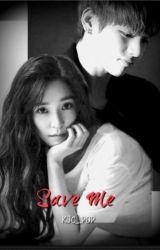 SAVE ME (EDITING) by KJC_Pop