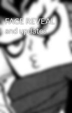 FACE REVEAL and updates  by X-_Potato_-X