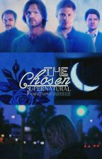 The Chosen - Fanfic de Supernatural by anafroeseler