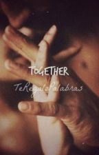 Together by TeRegaloPalabras