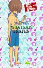 Whatsapp FNAFHS by xSehunx94