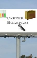 Career Roleplay by Logan_Skidmore