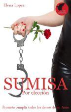 Sumisa por elección © by ElenaaL04