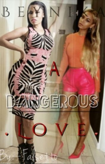 Beynika: A Dangerous Love*NEW