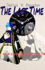 The Lost Time (Jellal X reader) by AGKraftyGamer2257