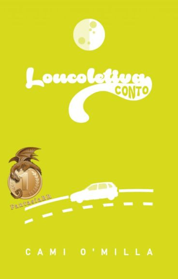 Loucoletiva by CamiOMilla
