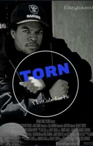 Torn · An Ice Cube Story