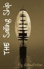 The Sailing Ship by Albus_Potter