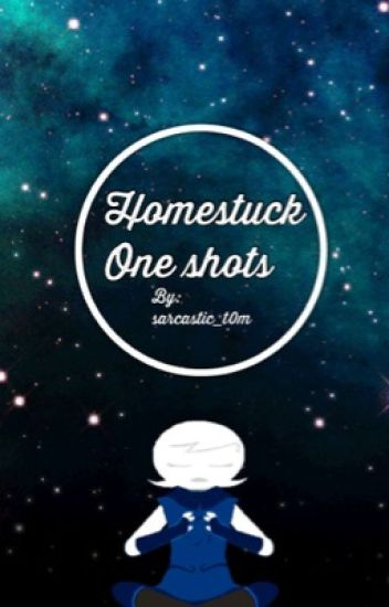 Homestuck X Reader Oneshots Part 2