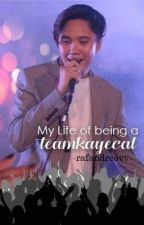 My Life Of Being A TeamKayeCal by rafandreavv