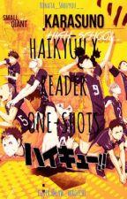 Haikyū!! x Reader one-shots  by Hinata_Shouyou__