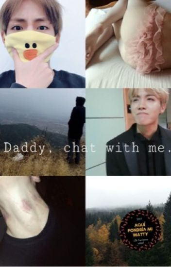 Daddy, chat with me ;; v.h
