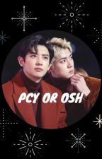 Pcy or Osh by xosehx