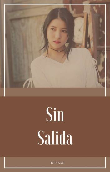 Sin Salida 『WonHa』