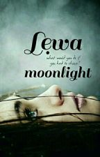 Lẹwa:Moonlight-EDITARE- by OllyTodd