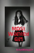 Most Wanted Girl by DarkWildAngels14