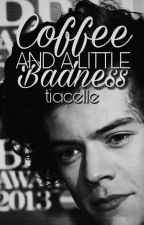 COFFEE AND A LITTLE BADNESS   H.S   HOT by tiacelle