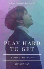 Play Hard To Get (2) | JJK  by alwayshobi
