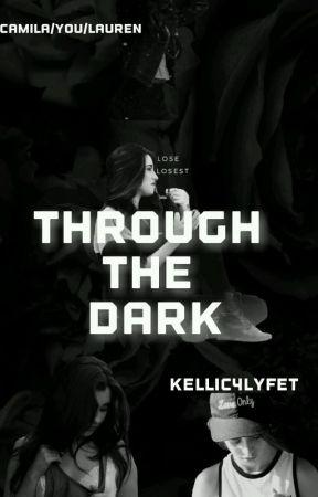 Through The Dark by kellic4lyfet
