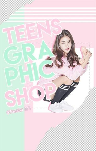 TEENS GRAPHIC SHOP {request closed}