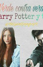 ||Verde contra verde (Harry Potter y tú)|| by XxLuciaGrangerxX