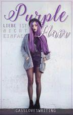 Purple Hair - Liebe ist nicht einfach by Cassloveswriting