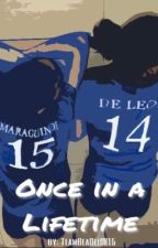 Once In A Lifetime by TeamBeaDel0815