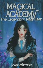 Magical Academy by jovanimae