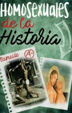 Homosexuales de la Historia [FINALIZADO] by Namaide