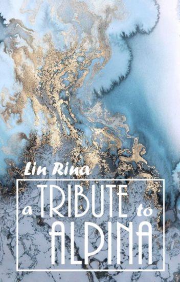 A Tribute to ALPINA