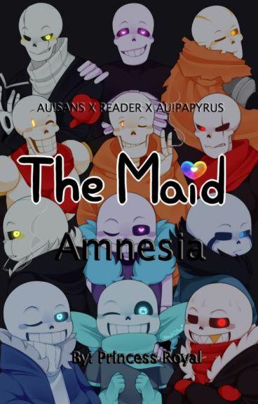The Maid: Amnesia (Lemmon) (+18) [AU!Sans x Reader x AU!Papyrus]